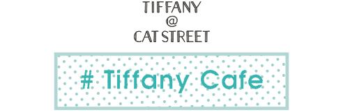 # Tiffany Cafe